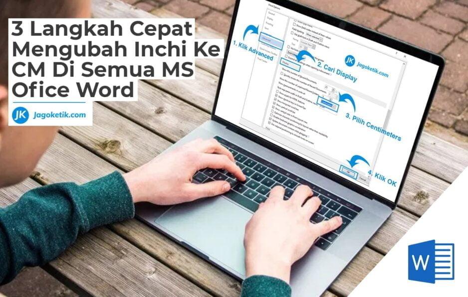 Cara Mengubah Inchi ke CM di Semua MS Word