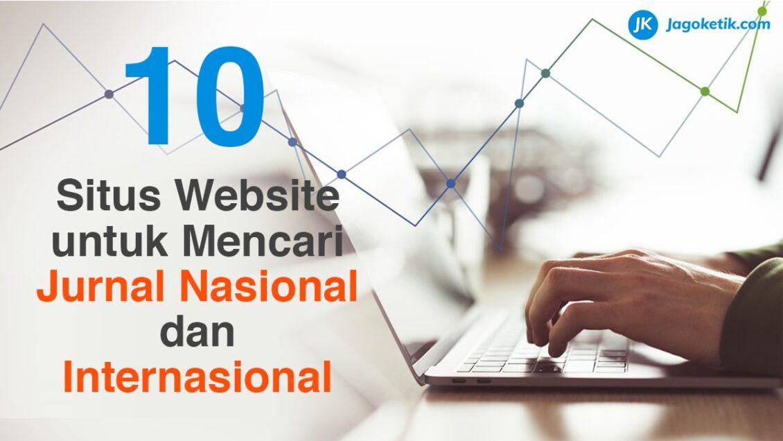 10 Situs Untuk Mencari Jurnal Nasional Dan Internasional Gratis
