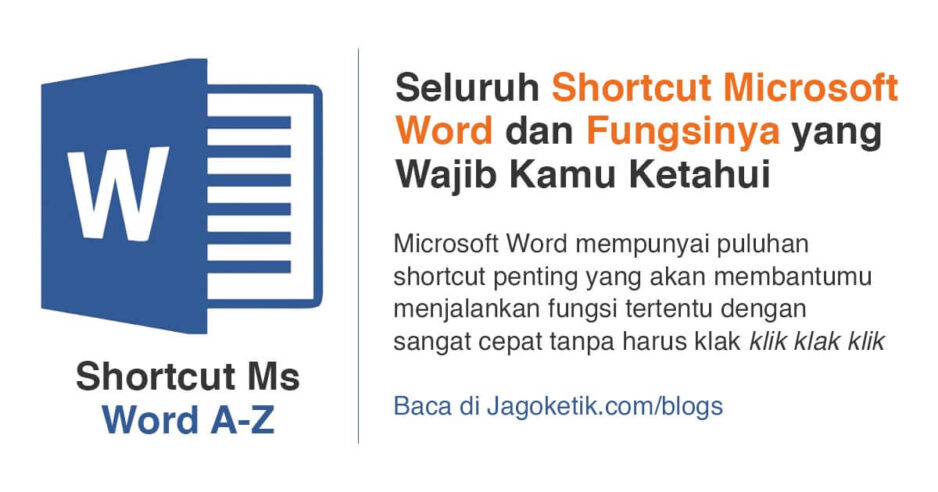 Seluruh Shortcut Microsoft Word dan Fungsinya