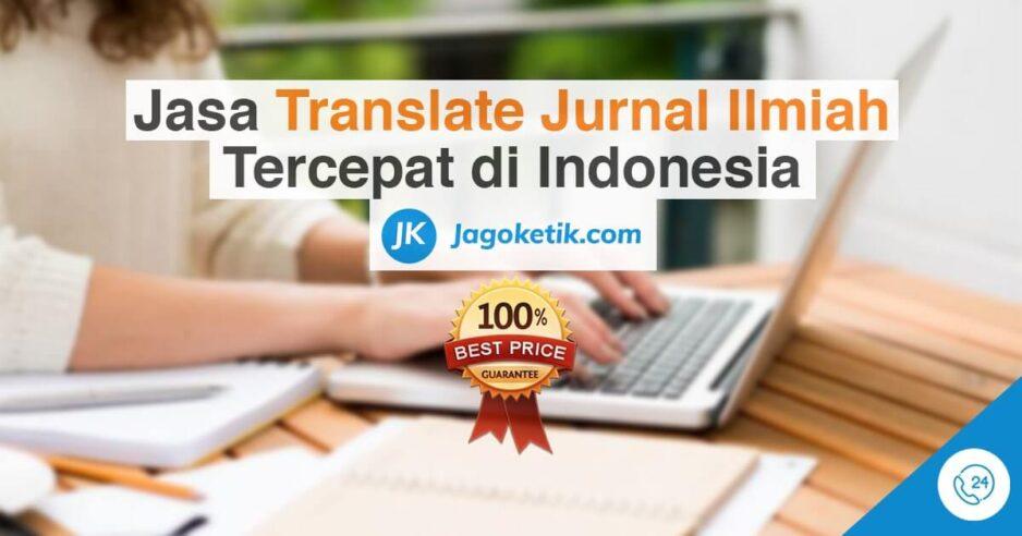 Jasa translate jurnal ilmiah tercepat dan terbaik di Indonesia