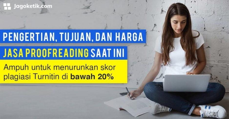 Pengertian, Tujuan, dan Harga Jasa Proofreading