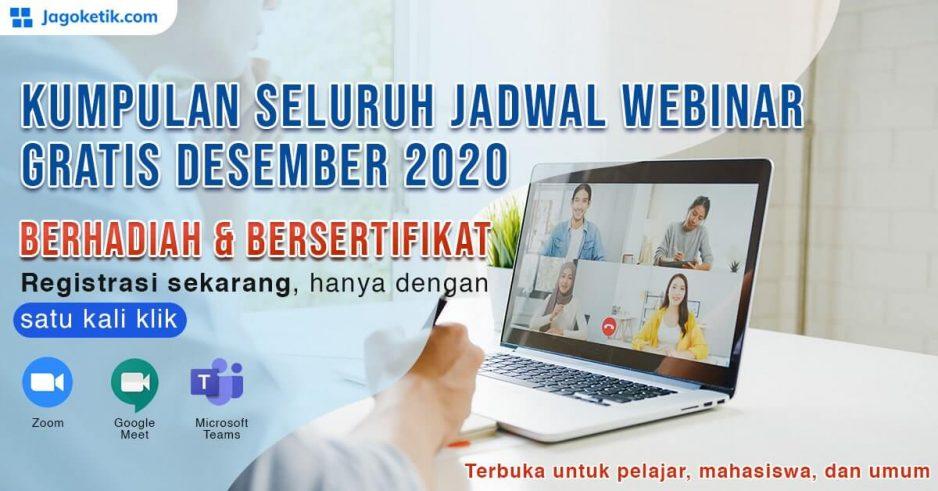 Jadwal Webinar Gratis Desember, Berhadiah & Bersertifikat