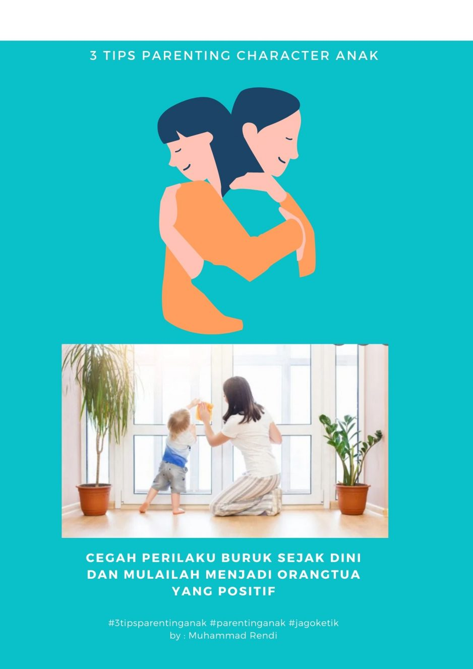 3 Tips Parenting Character Anak