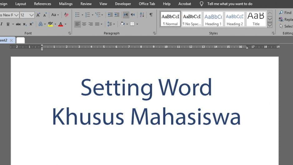 Setting Microsoft Word Ala Mahasiswa